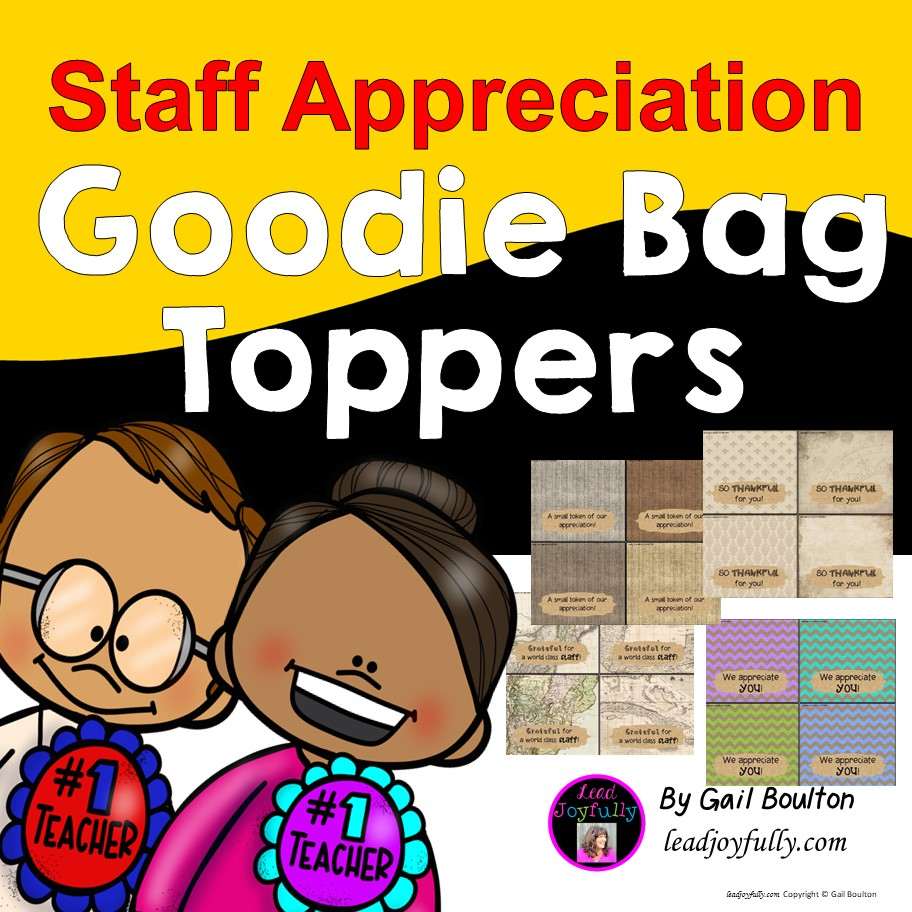 Goody bag toppers staff appreciation