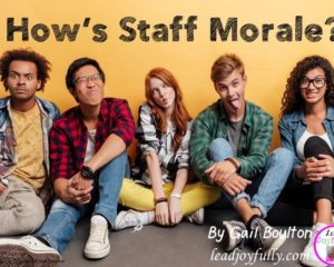 How is Staff Morale?