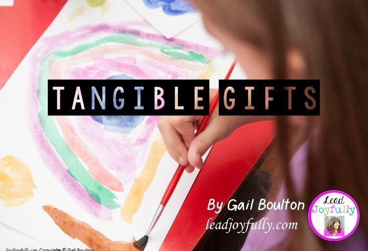Tangible Gifts